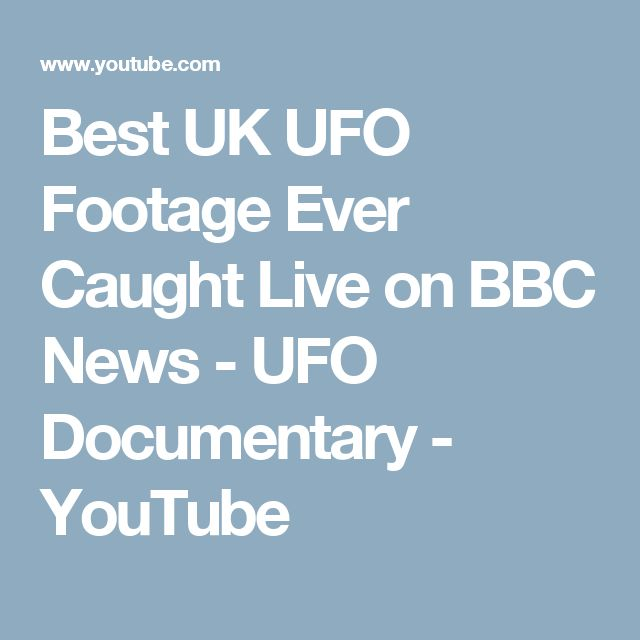 Best UK UFO Footage Ever Caught Live on BBC News - UFO Documentary - YouTube