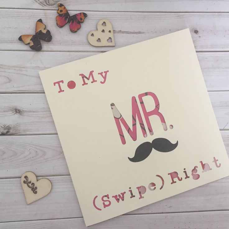 Mr Right, Swipe Right, Tinder, Online Dating, Anniversary, Boyfriend, tinder card by Connieskitchentable on Etsy https://www.etsy.com/uk/listing/503193191/mr-right-swipe-right-tinder-online