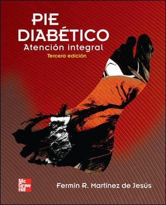 """Pie diabético : atención integral : 3a ed."" / Fermín Rafael Martínez de Jesús. México, D.F. : McGraw-Hill Interamericana, cop. 2010. Matèries : Peu diabètic; Diabetis; Podologia; Cirurgia. #nabibbell"