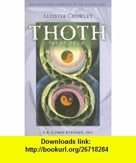 Thoth Tarot Deck (9781572815100) Aleister Crowley , ISBN-10: 1572815108  , ISBN-13: 978-1572815100 ,  , tutorials , pdf , ebook , torrent , downloads , rapidshare , filesonic , hotfile , megaupload , fileserve
