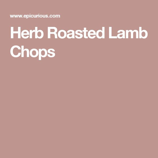 ... Pinterest | Lamb Chop Recipes, Grilled Lamb Chops and Lamb Loin Chops