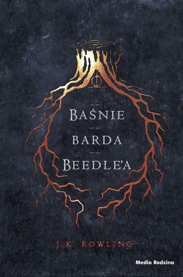 Baśnie Barda Beedlea / Joanne K. Rowling | Książka w Gandalf.com.pl