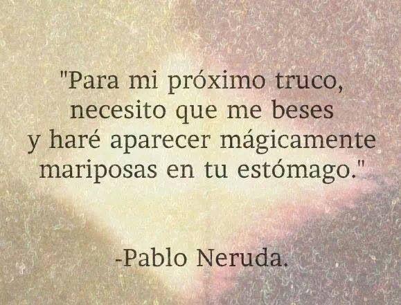 Pablo Neruda...❤️