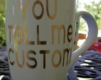 Check out Coffee Mugs   You Tell Me Mug cup, Coffee Mug Design Coffee Mugs Online on CoffeeBreakMugs