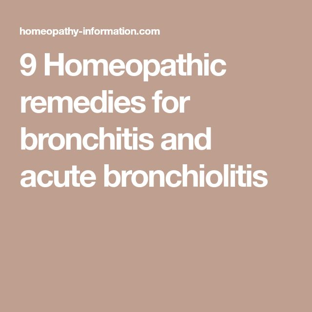 9 Homeopathic remedies for bronchitis and acute bronchiolitis