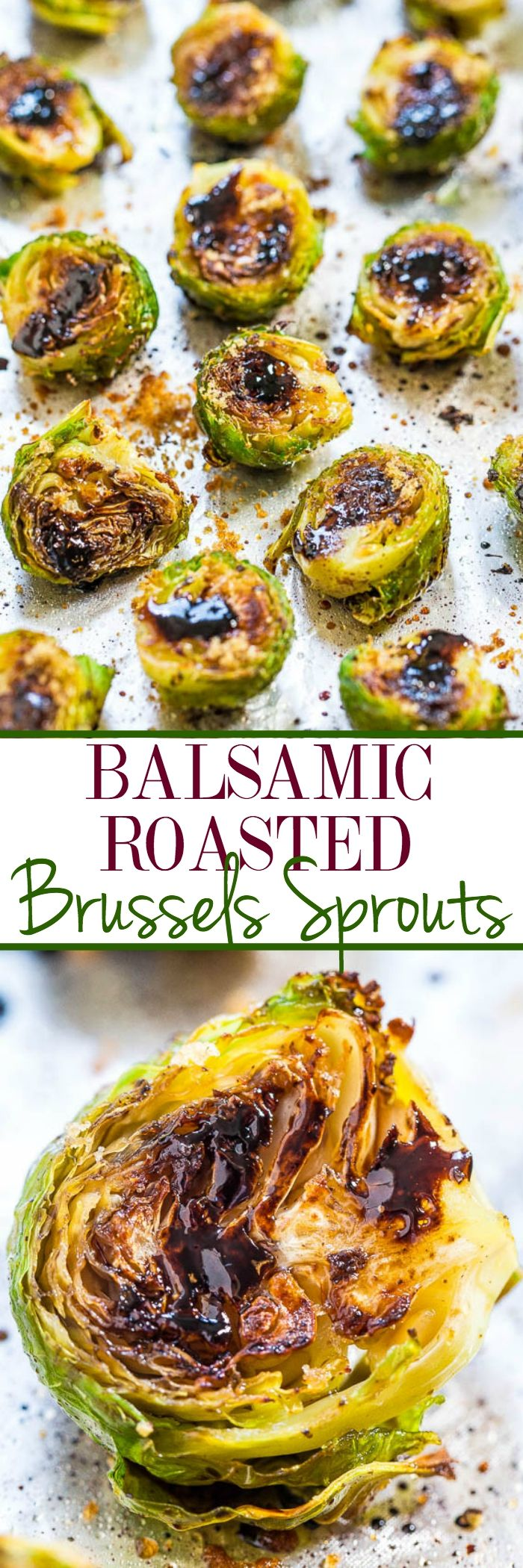 Balsamic Glaze Roasted Brussels Sprouts