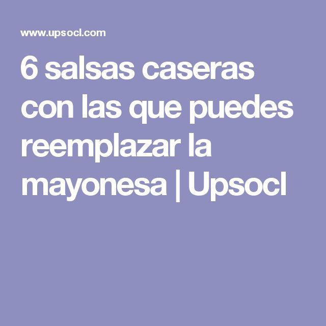 6 salsas caseras con las que puedes reemplazar la mayonesa   Upsocl