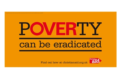 Beattie McGuinness Bungay creates anti-poverty campaign for Christian Aid | Advertising news | Campaign