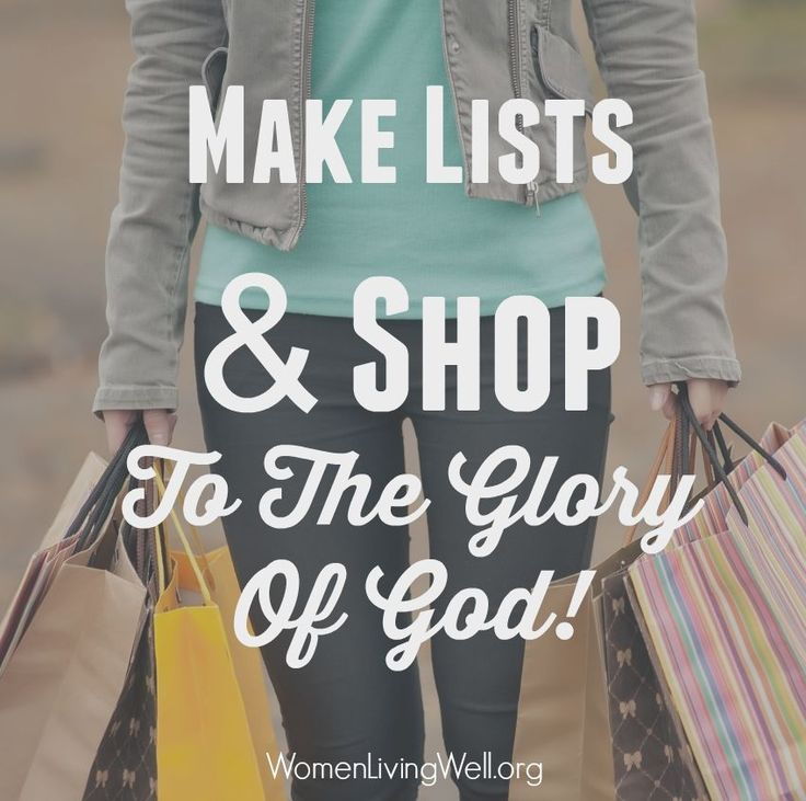 Let's Make Lists and Shop to the Glory of God - An in-depth look at the Proverbs 31 woman - join us!