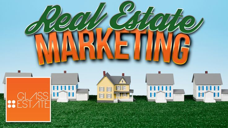 Without Real Estate Marketing you will never ever sell a home