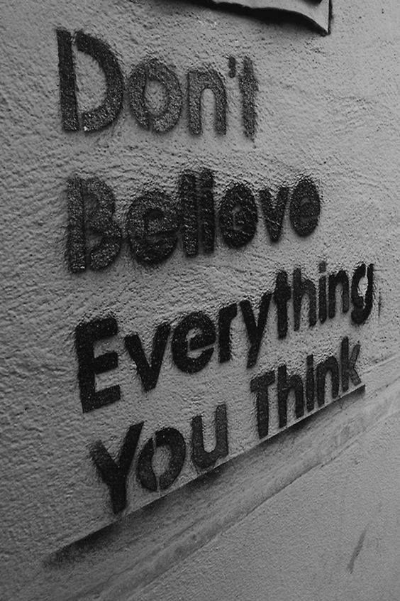 THIS. Just because you think it, doesn't mean…