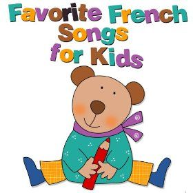 Learn a new language with the kids. Favorite French Songs for Kids.