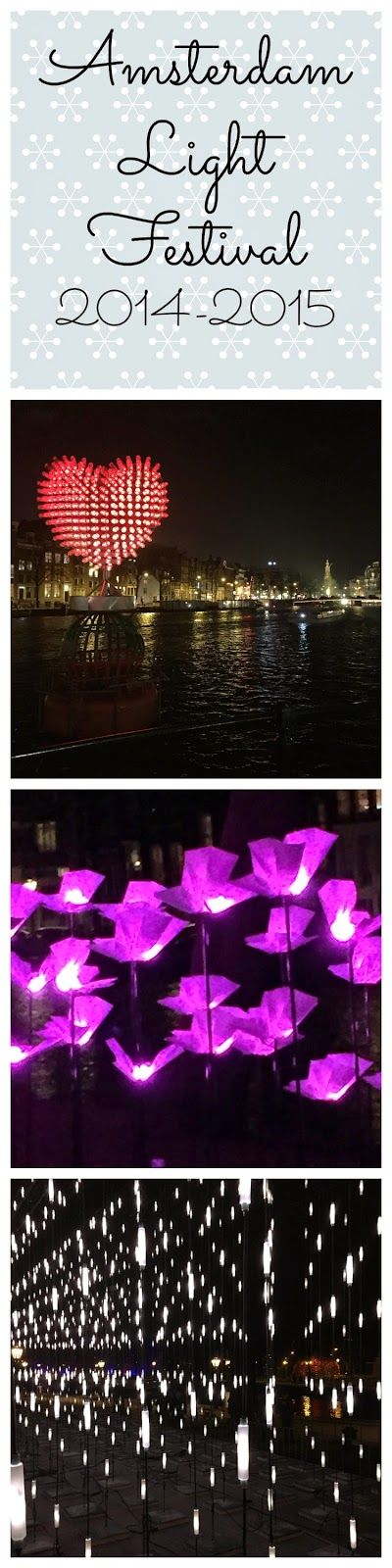 Diary of an Urban Housewife: Amsterdam Light Festival 2014-2015 The Ultimate Party Week 34