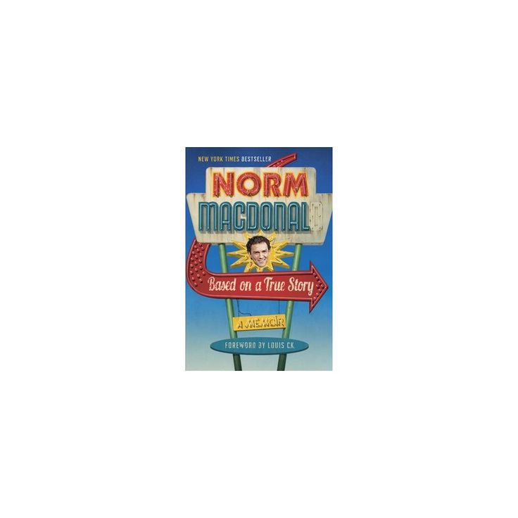 Based on a True Story : A Memoir (Hardcover) (Norm MacDonald)