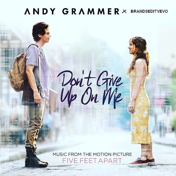 "Andy Grammer and Marvin Matyka's Song from ""Five Feet Apart ..."