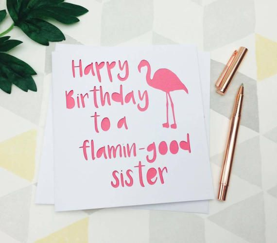 Sister birthday card, sister card, flamingo card, sister birthday, card for sister, flamingo gift, gift for sister, pink card, card for her