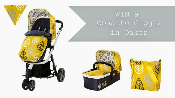 Win a Cosatto Giggle in Oaker