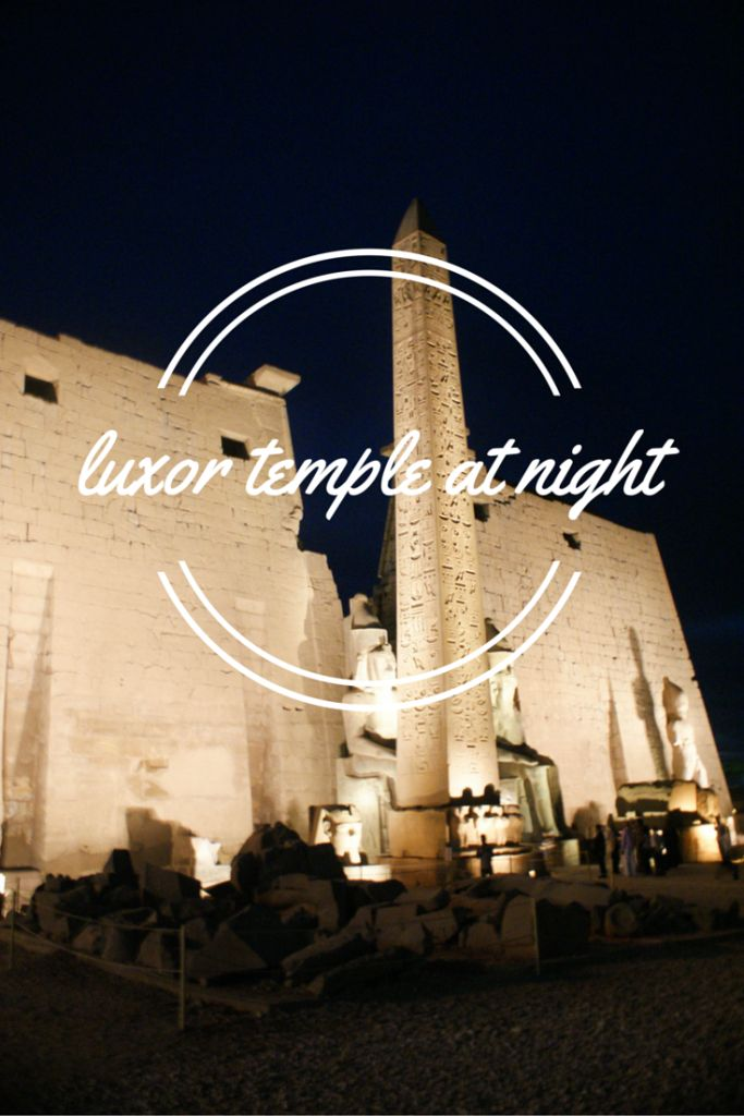 best travel images africa travel luxor temple at night a photo essay