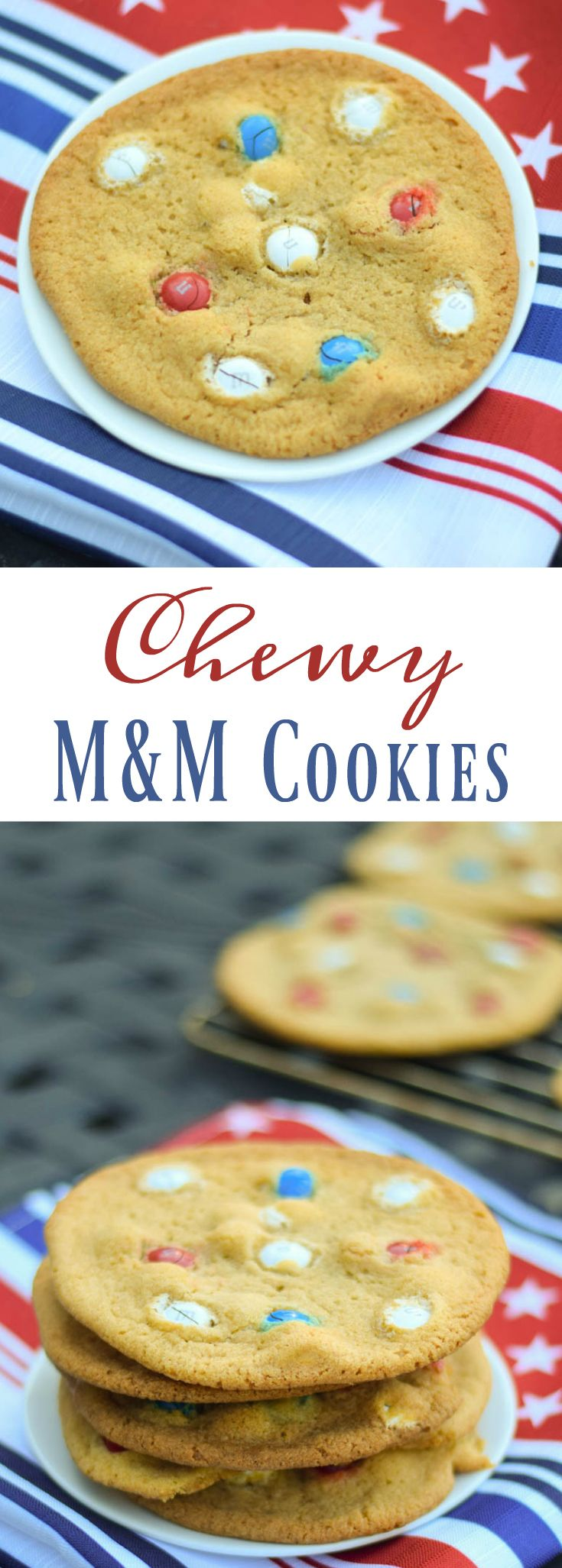 Chewy M&M Cookies and 40+ Easy to Make Recipes for July 4th with #SundaySupper