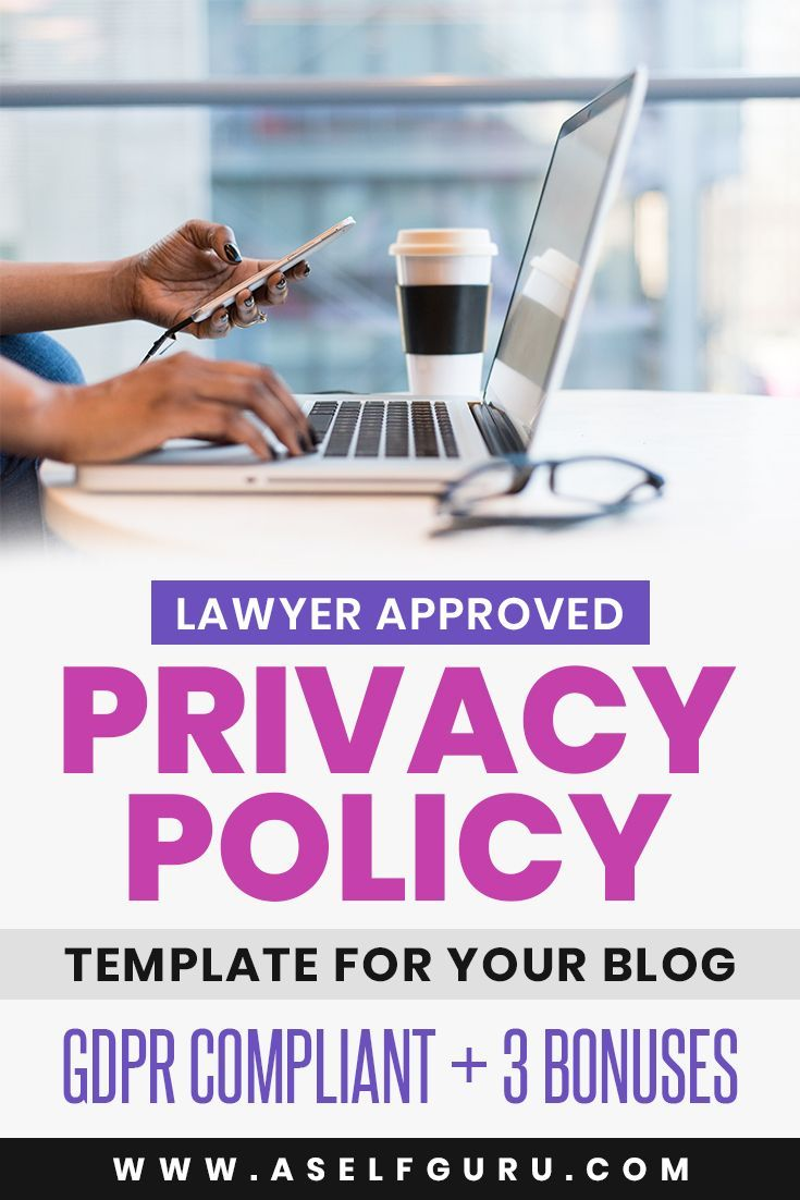 Grab Your Privacy Policy Template For Your Blog Website And Online Business A Privacy Policy Is Required By Law On Policy Template Blog Legal Privacy Policy