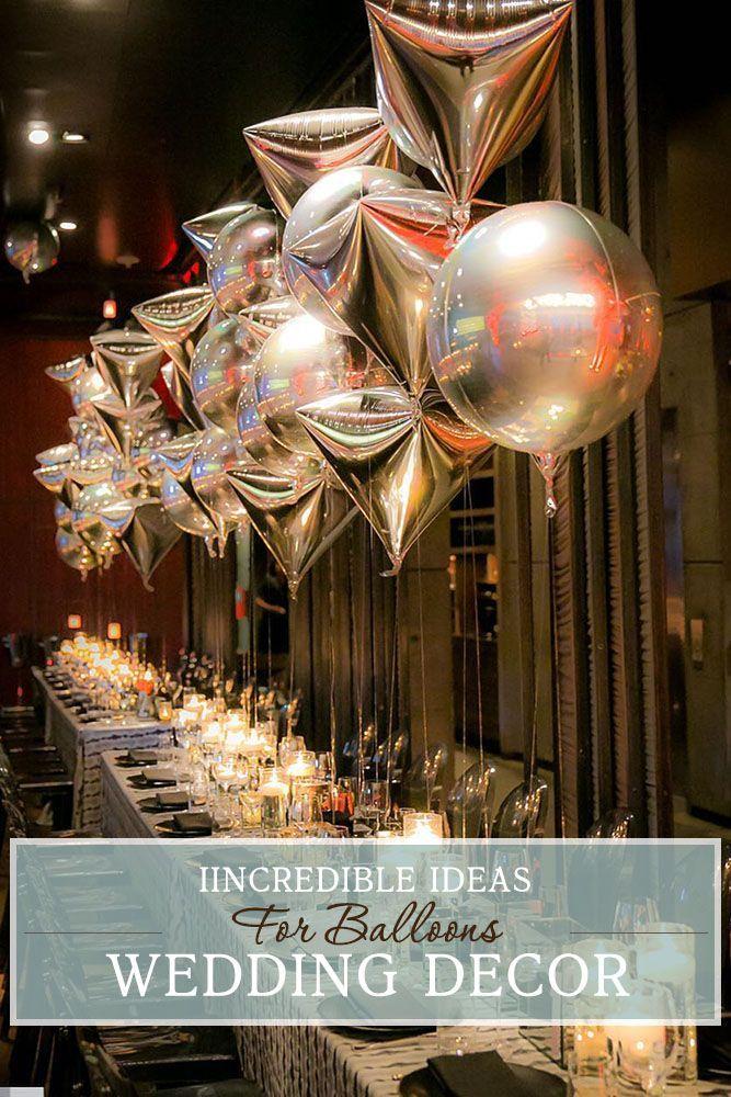 30 Wedding Balloon Decorations Iincredible Ideas
