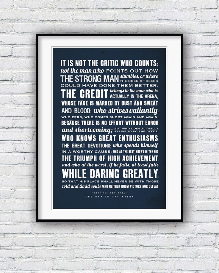 Theodore Roosevelt, The Man in the Arena, Quote poster, Typographic print, American history, Teddy Roosevelt speech by Redpostbox on Etsy https://www.etsy.com/listing/220961998/theodore-roosevelt-the-man-in-the-arena