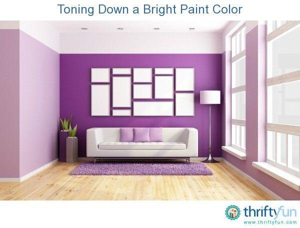 Toning Down A Bright Paint Color Bright Walls Bright Paint Colors Wall Painting Living Room