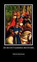 De Rechtvaardige Rechters, ebook-jeugdroman door Patrick Bernauw (Smashwords)