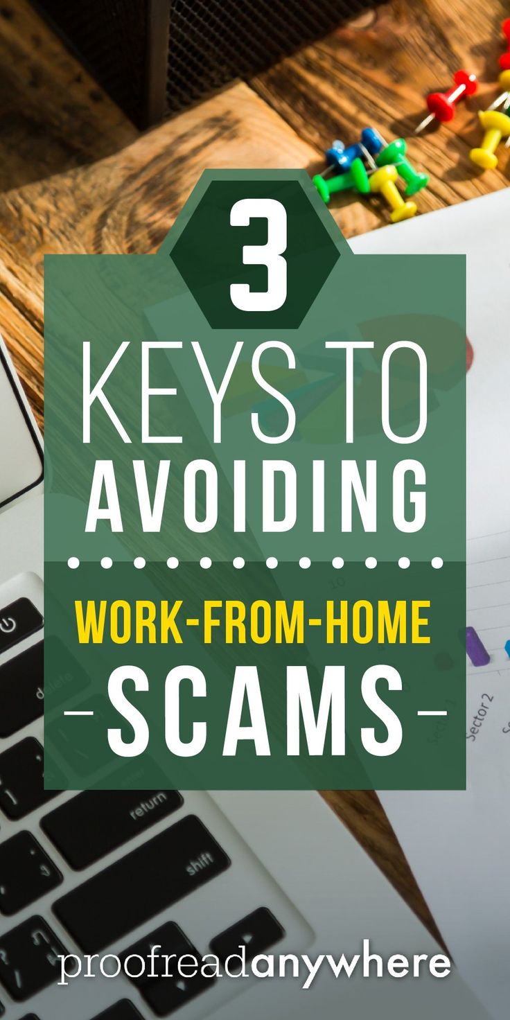 Protect yourself from work-at-home scammers with three simple tips.