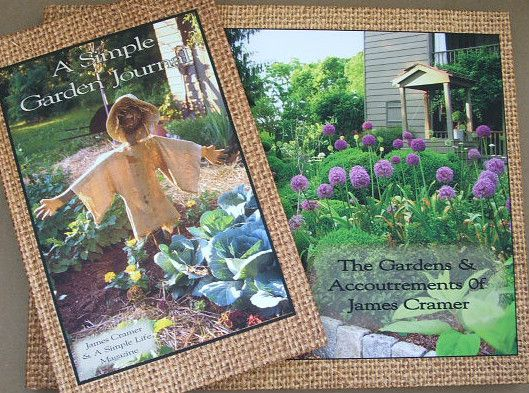 New The Gardens Accoutrements of James Cramer A Simple Life Journal   eBay