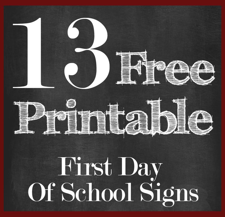 Crazy image with 1st day of school sign printable
