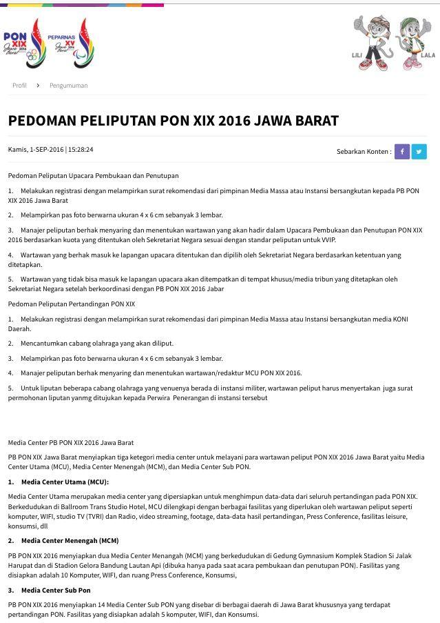 PENGUMUMAN  Pedoman peliputan #PONPeparnasJabar2016 selengkapnya dapat dilihat di http://www.pon-peparnas2016jabar.go.id/pengumuman/read/2510/pedoman-peliputan-pon-xix-2016-jawa-barat