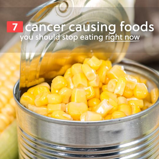 Here are 7 cancer causing foods that you should avoid at all costs and stop eating immediately.