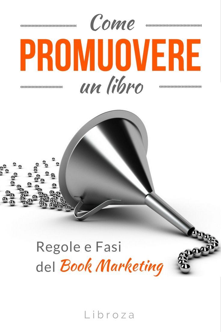 Come promuovere un libro: regole e fasi del Book Marketing - Libroza.com