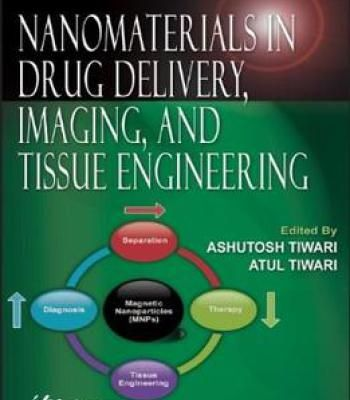 Nanomaterials In Drug Delivery Imaging And Tissue Engineering PDF