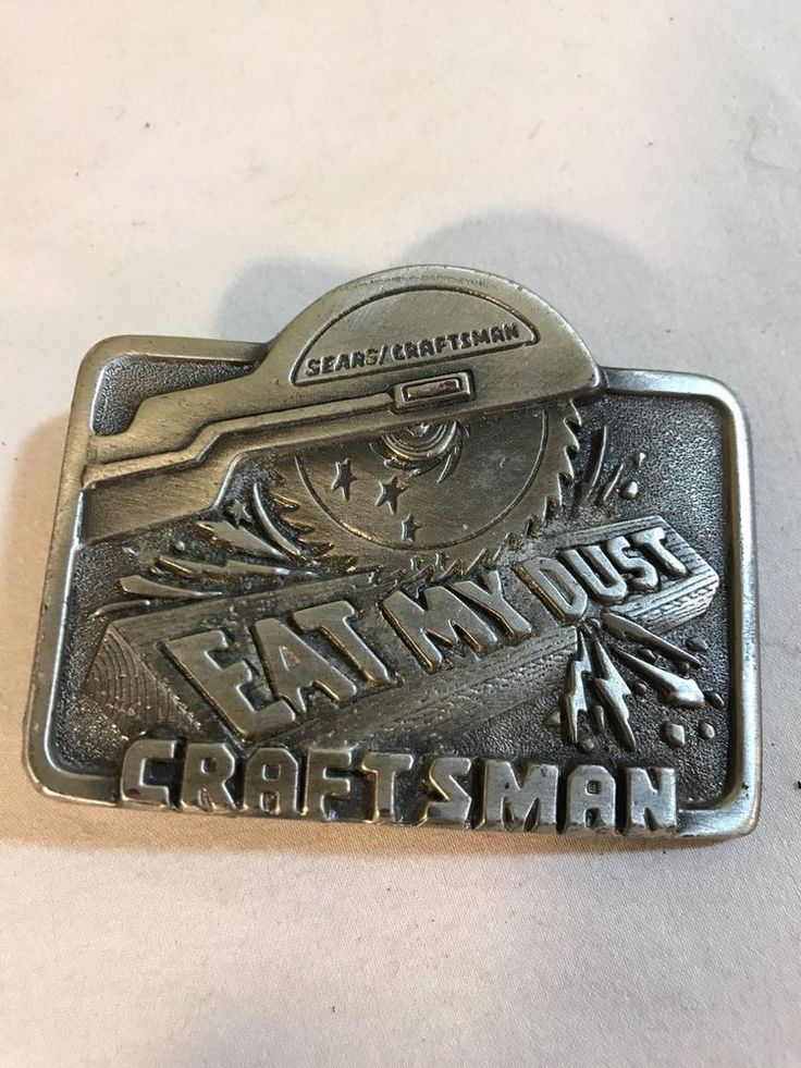 SEARS CRAFTSMAN PEWTER EAT MY DUST BELT BUCKLE Vintage 1995 26489 Made in USA #SearsCraftsman