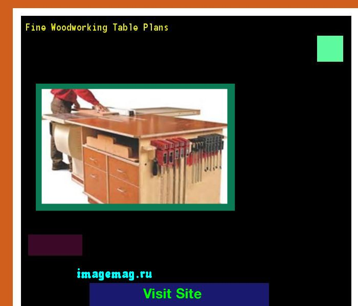 Fine Woodworking Table Plans 182334 - The Best Image Search