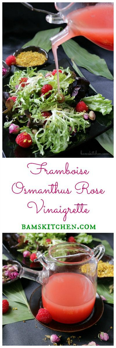 Framboise Osmanthus Rose Vinaigrette / Osmanthus and Rose TEA steeped in rice vinegar along with fresh RASPBERRIES and a drizzle of honey for a delicious salad dressing / VEGAN, GLUTEN FREE and DIABETIC FRIENDLY options. http://bamskitchen.com