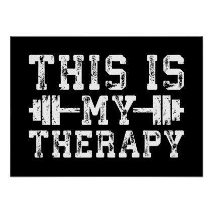 This Is My Therapy - Gym Workout Inspirational Poster - fitness posters memes motivation meme quote #GymPoster #workoutmotivationgirlinspiration