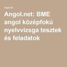 Angol.net: BME angol középfokú nyelvvizsga tesztek és feladatok