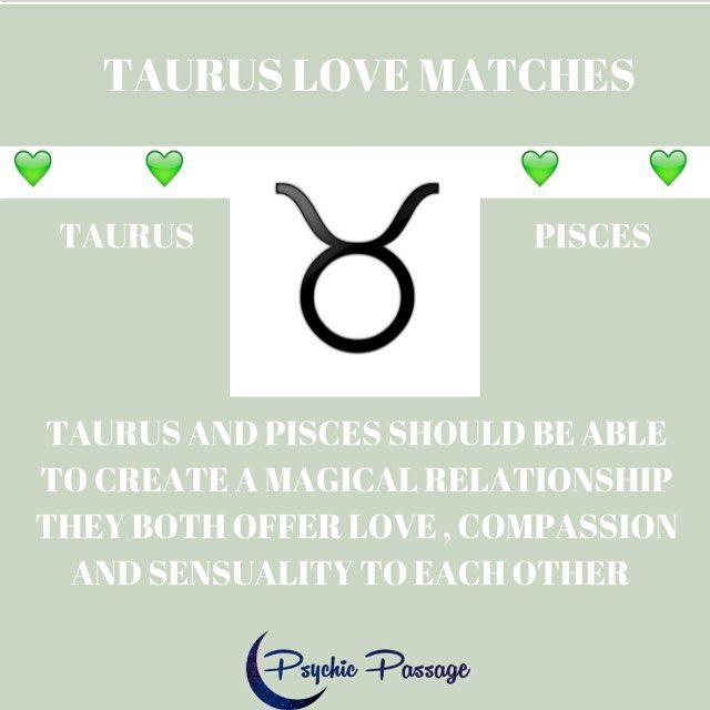 Taurus and Pisces makes a lovely couple they understand what each other needs together they make fertile soil to grow beautiful things. Very sensual lots of touching, massage, dancing and maybe a bit of bedroom fantasy . They offer each other a safe place to be themselves and fall madly in love #psychicpassage #astrology #taurus♉️