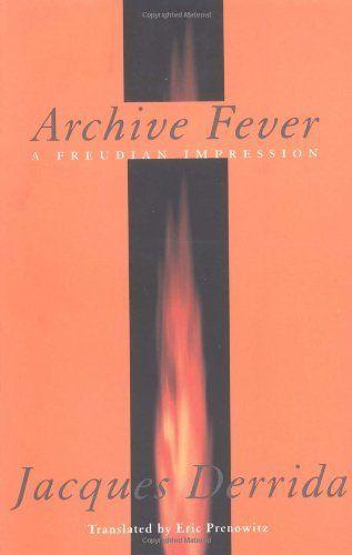 Archive Fever: A Freudian Impression (Religion and Postmodernism) by Jacques Derrida, http://www.amazon.com/dp/0226143678/ref=cm_sw_r_pi_dp_JR3Wrb18V0NB6