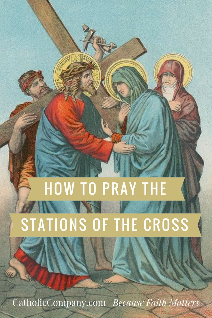 How to Pray the Stations of the Cross   Get Fed   A Catholic Blog to Feed Your Faith