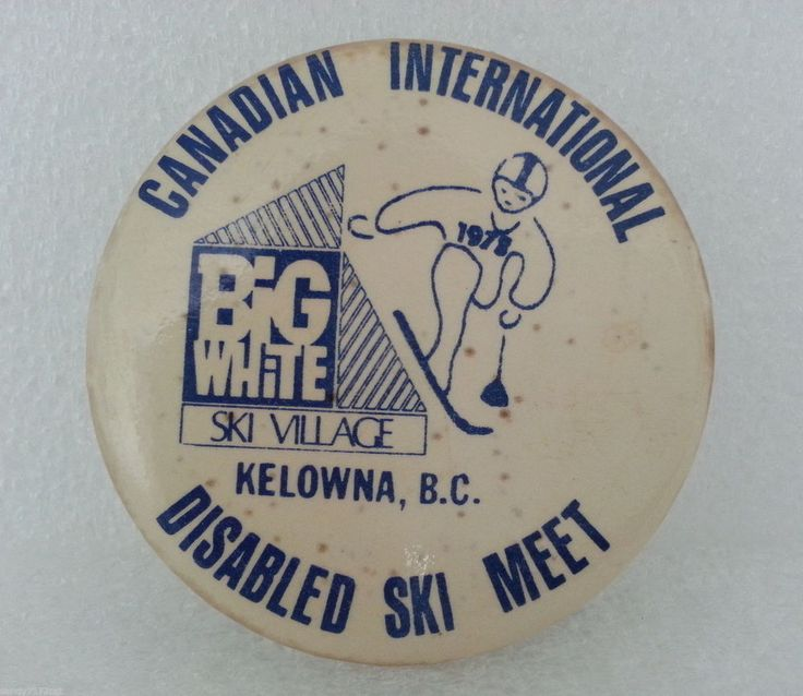 Pinback Button Canadian International Disabled Ski Meet 1978 Big White Kelowna | Collectibles, Pinbacks, Bobbles, Lunchboxes, Pinbacks | eBay!