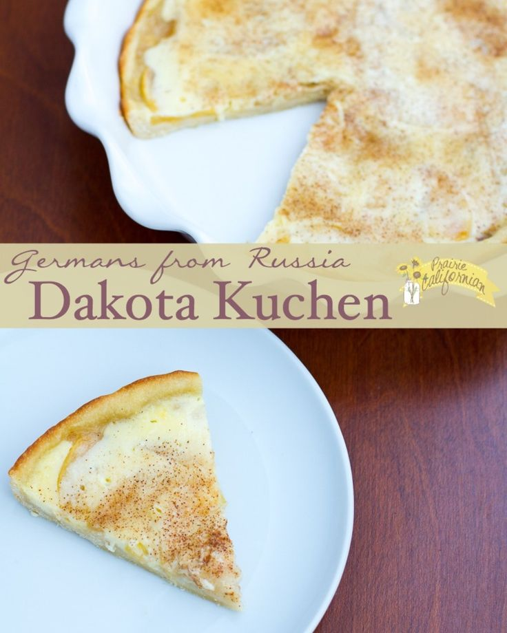 Dakota Kuchen  : a traditional Germans from Russia custard filled cake with sweet dough. http://prairiecalifornian.com/dakota-kuchen/