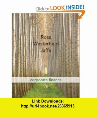 8 best ebooks torrent images on pinterest pdf tutorials and corporate finance edition mcgraw hillirwin series in finance insurance and real estate a book by stephen ross randolph westerfield jeffrey jaffe fandeluxe Images