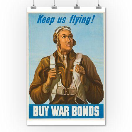 Keep Us Flying! - Buy War Bonds Vintage Poster  c. 1943 (12x18 Art Print, Wall Decor Travel Poster) -Only $12.99 at Walmart.com! Kim