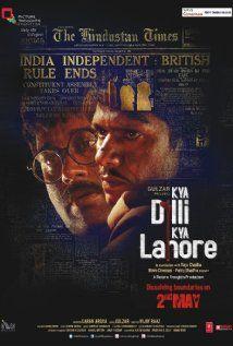Kya Dilli Kya Lahore(Kya Dilli Kya Lahore)
