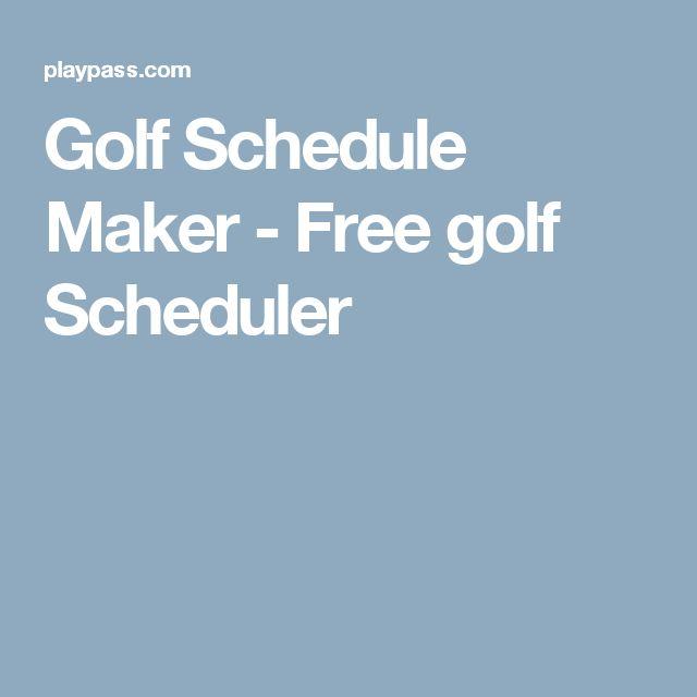 Golf Schedule Maker - Free golf Scheduler
