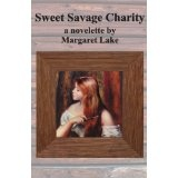 Sweet Savage Charity (Kindle Edition)By Margaret Lake